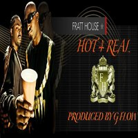Hot 4 Real — Fratt House, Emoney