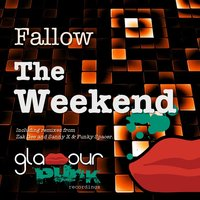The Weekend — Fallow