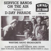 Service Bands on the Air - Volume 1, D - Day Parade — сборник