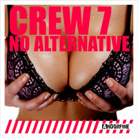 No Alternative — Crew 7