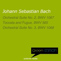Green Edition - Bach: Orchestral Suites Nos. 2 & 3 — Miklos Spanyi, Henry Adolph, Hans Christoph Becker-Foss, Hans Christoph Becker-Foss, Miklos Spanyi, Henry Adolph, Иоганн Себастьян Бах