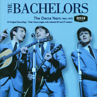 The Bachelors - The Decca Years — The Bachelors