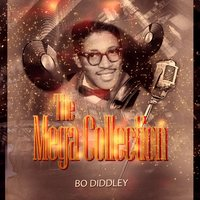 The Mega Collection — Bo Diddley