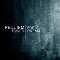 Requiem for a Tower | Dream — London Music Works, The London Ensemble