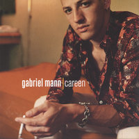 Careen — Gabriel Mann