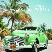 Journey to the 50s - Reise in Die 50er — сборник