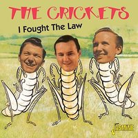 I Fought the Law — The Crickets