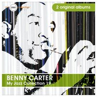 My Jazz Collection 19 (2 Albums) — Benny Carter
