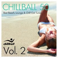 Chillball 50, Vol. 2 (Best Beach Lounge and Chill Out Tunes) — сборник