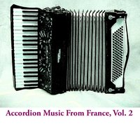 Accordion Music From France, Vol. 2 — сборник
