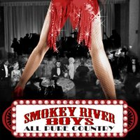 All Pure Country — Smokey River Boys
