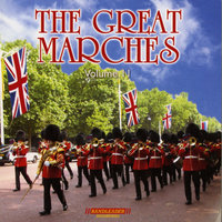 The Great Marches Vol. 11 — The Band Of The Irish Guards