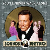 You'll Never Walk Alone - Sounds Retro — сборник