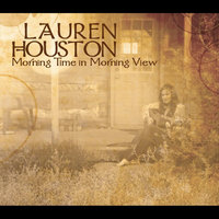 Morning Time in Morning View — Lauren Houston
