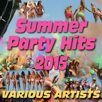 Summer Party Hits 2015 — сборник
