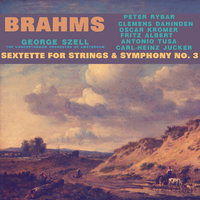 Brahms: Sextette for Strings & Symphony No. 3 — сборник