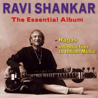 The Essential Album — Ravi Shankar