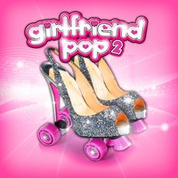 Girlfriend Pop 2 — сборник