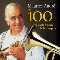 100 Airs de Trompette — Maurice Andre