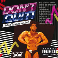 Body By Jake: Don't Quit - Interval Training Workout — сборник