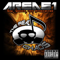 Area 51:Sex, Drugz, and Horrorcore — The Real Chaos