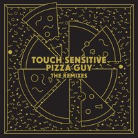 Pizza Guy — Touch Sensitive