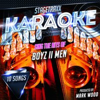 Stagetraxx Karaoke : Sing the Hits of Boyz II Men — Mark Wood