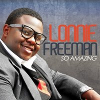 So Amazing — Lonnie Freeman