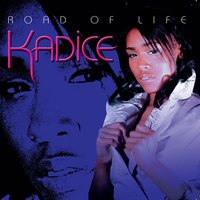 Road of Life — Kadice