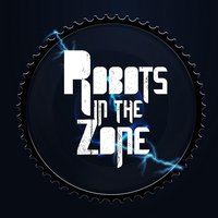 Robots in the Zone — Robots in the Zone