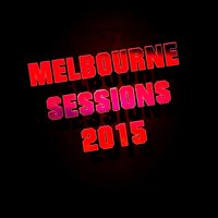 Melbourne Sessions 2015 — сборник