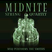 MSQ Performs The Smiths — Midnite String Quartet