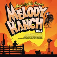 Highlights from Melody Ranch Vol. 5 — сборник