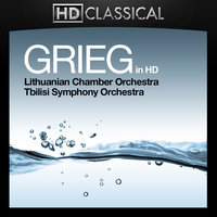 Grieg in High Definition: Peer Gynt Suites. Piano Concerto, Holberg Suite and Two Norwegian Melodies — Tbilisi Symphony Orchestra