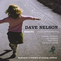 Missing: Jazz With Meaning — Dave Nelson