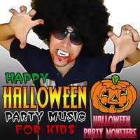 Happy Halloween Party Music for Kids — Halloween Party Monsters