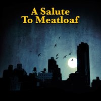 A Salute To Meatloaf — The Hell Bats