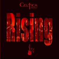Rising — Celtica – Pipes Rock!, Celtica –Pipes Rock!