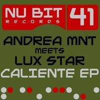 Caliente - EP — Andrea MNT, Andrea Mnt, Lux Star, Lux Star