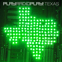 Texas — PlayRadioPlay!