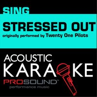 Stressed Out - A Country Tribute to Twenty One Pilots — Karaoke