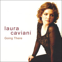Going There — Laura Caviani