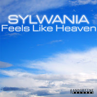 Feels Like Heaven — Sylwania