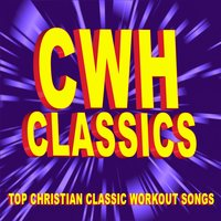 Christian Workout Hits Classics - Top Christian Classic Workout Songs — Christian Workout Hits