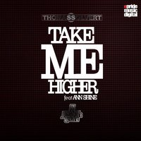 Take Me Higher — Thomas Solvert, Juseph Leon, Ann Shine
