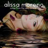 Songs From The New Record — Alissa Moreno