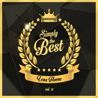 Simply the Best, Vol. 2 — Lena Horne