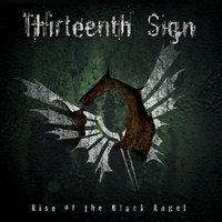 Rise of the Black Angel — Thirteenth Sign