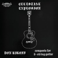 Celestial Explosion — Don Bikoff