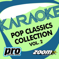 Zoom Karaoke - Pop Classics Collection - Vol. 2 — Zoom Karaoke